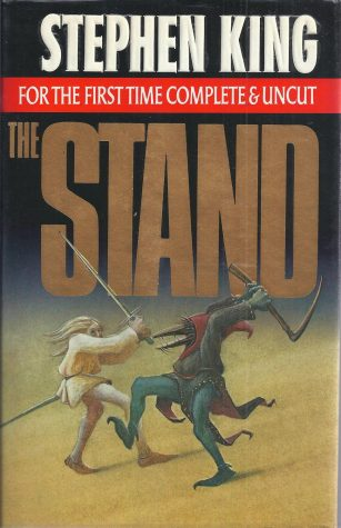 Stephen Kings The Stand is one of the greatest stories in horror history